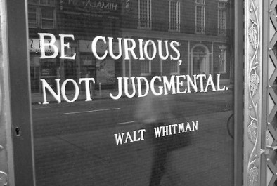 Be Curious Not Judgmntl